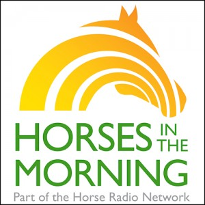 Horses In the Morning Radio Show
