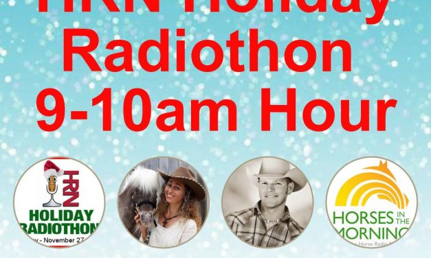 09am to 10am – 2017 HRN Holiday Radiothon by Weatherbeeta, HORSES IN THE MORNING