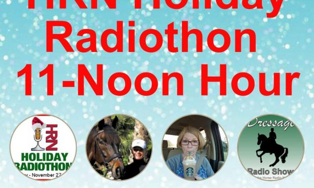 11am to 12pm – 2017 HRN Holiday Radiothon by Weatherbeeta, Dressage